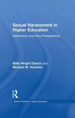 Sexual Harassment and Higher Education: Reflections and New Perspectives (Paperback)