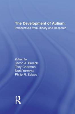 The Development of Autism: Perspectives From Theory and Research (Paperback)