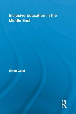 Inclusive Education in the Middle East (Paperback)