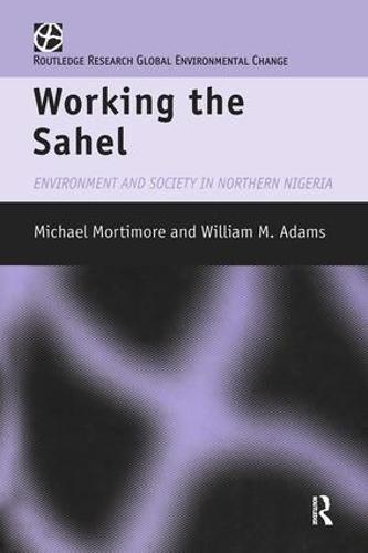 Working the Sahel (Paperback)