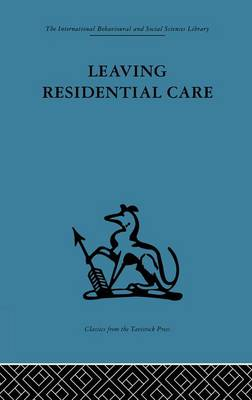 Leaving Residential Care (Paperback)