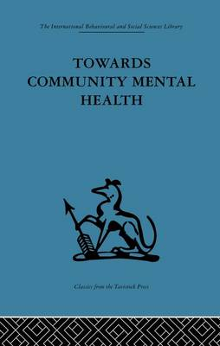 Towards Community Mental Health (Paperback)