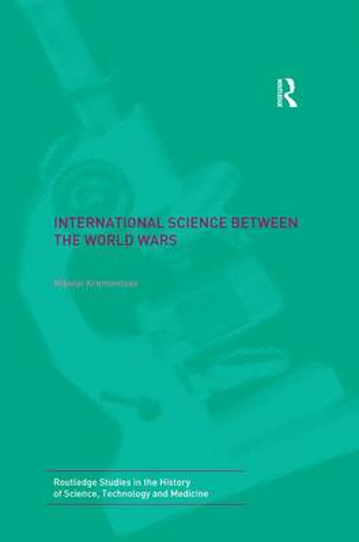 International Science Between the World Wars: The Case of Genetics (Paperback)