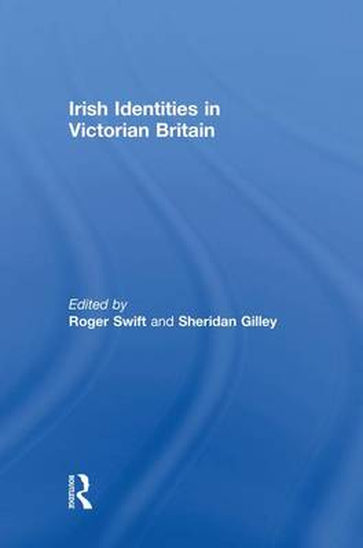 Irish Identities in Victorian Britain (Paperback)