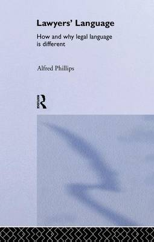 Lawyers' Language: The Distinctiveness of Legal Language (Paperback)