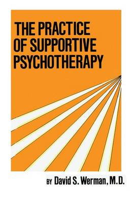 Practice Of Supportive Psychotherapy (Paperback)