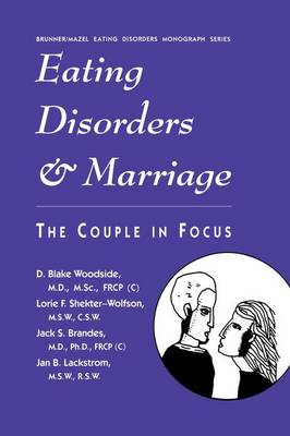 Eating Disorders And Marriage: The Couple In Focus Jan B. (Paperback)