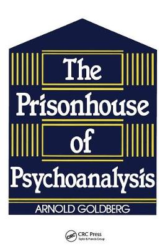 The Prisonhouse of Psychoanalysis (Paperback)