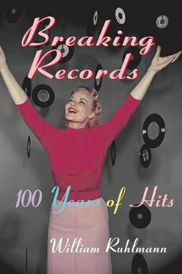 Breaking Records: 100 Years of Hits (Paperback)
