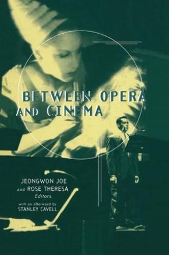 Between Opera and Cinema (Paperback)