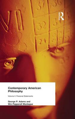 Contemporary American Philosophy: Personal Statements    Volume II (Paperback)