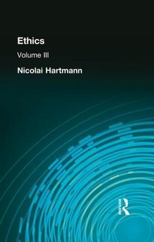 Ethics: Volume III (Paperback)
