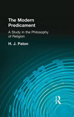 The Modern Predicament: A Study in the Philosophy of Religion (Paperback)