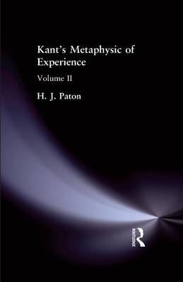 Kant's Metaphysic of Experience: Volume II (Paperback)