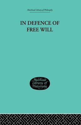 In Defence of Free Will: With other Philosophical Essays (Paperback)