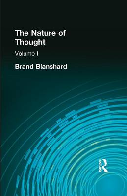 The Nature of Thought: Volume I (Paperback)