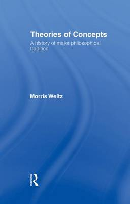 Theories of Concepts: A History of the Major Philosophical Traditions (Paperback)