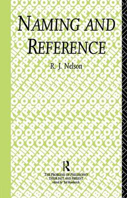 Naming and Reference: The Link of Word to Object - Problems of Philosophy (Paperback)
