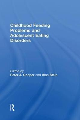 Childhood Feeding Problems and Adolescent Eating Disorders (Paperback)