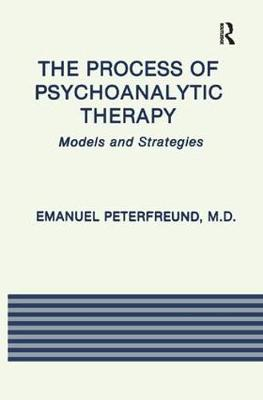 The Process of Psychoanalytic Therapy: Models and Strategies (Paperback)