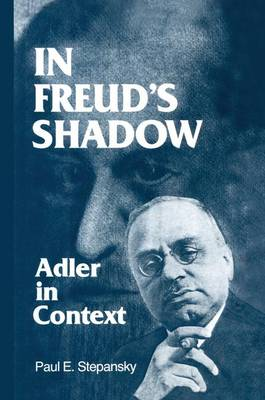 In Freud's Shadow: Adler in Context (Paperback)