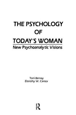 The Psychology of Today's Woman: New Psychoanalytic Visions (Paperback)