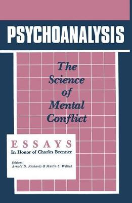 Psychoanalysis: The Science of Mental Conflict (Paperback)