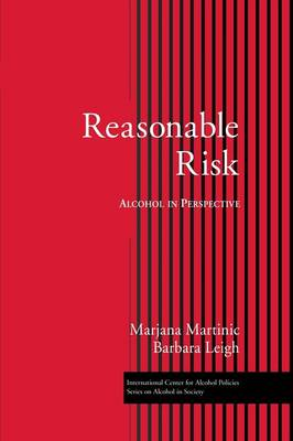 Reasonable Risk: Alcohol in Perspective (Paperback)