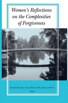 Women's Reflections on the Complexities of Forgiveness (Paperback)