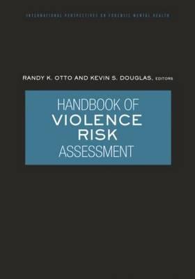 Handbook of Violence Risk Assessment (Paperback)