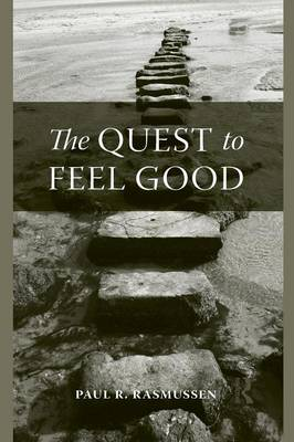 The Quest to Feel Good (Paperback)