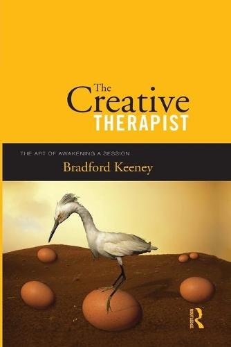 The Creative Therapist: The Art of Awakening a Session (Paperback)