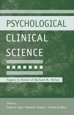 Psychological Clinical Science: Papers in Honor of Richard M. McFall (Paperback)
