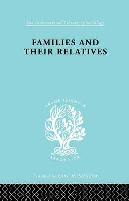 Cover Families and their Relatives - International Library of Sociology