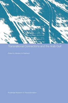 Transnational Connections and the Arab Gulf (Paperback)