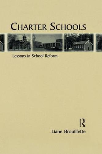 Charter Schools: Lessons in School Reform (Paperback)