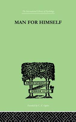 Man for Himself: An Inquiry into the Psychology of Ethics (Paperback)