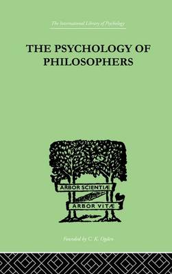 The Psychology Of Philosophers (Paperback)