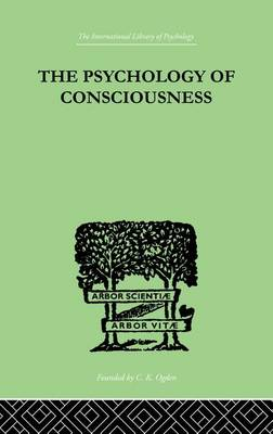 The Psychology Of Consciousness (Paperback)