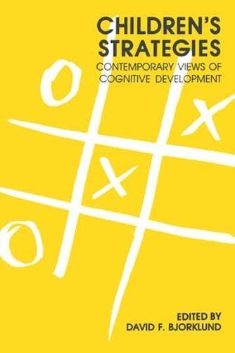 Children's Strategies: Contemporary Views of Cognitive Development (Paperback)
