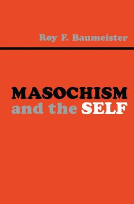Masochism and the Self (Paperback)