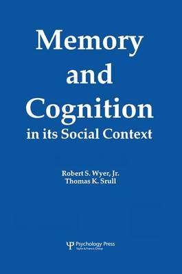 Memory and Cognition in Its Social Context (Paperback)