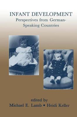 Infant Development: Perspectives From German-speaking Countries (Paperback)