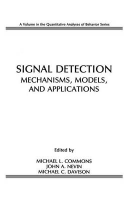 Signal Detection: Mechanisms, Models, and Applications (Paperback)