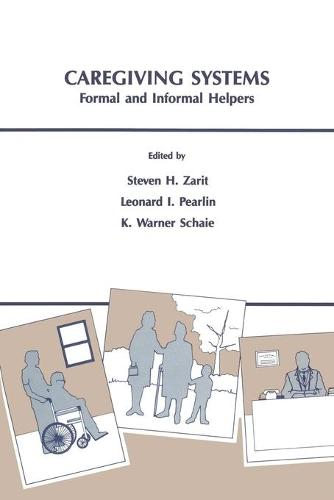 Caregiving Systems: Informal and Formal Helpers (Paperback)
