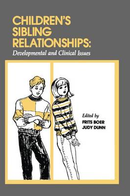 Children's Sibling Relationships: Developmental and Clinical Issues (Paperback)