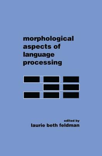 Morphological Aspects of Language Processing (Paperback)