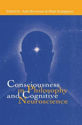 Consciousness in Philosophy and Cognitive Neuroscience (Paperback)