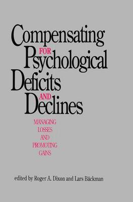 Compensating for Psychological Deficits and Declines: Managing Losses and Promoting Gains (Paperback)