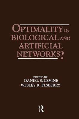 Optimality in Biological and Artificial Networks? (Paperback)